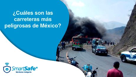 ¿CUÁLES SON LAS CARRETERAS MÁS PELIGROSAS DE MÉXICO?